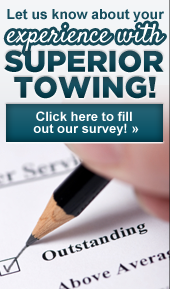 Let us know about your experience with Superior Towing! Click here to fill out our survey! »