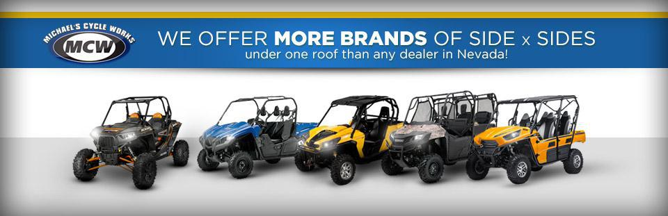 We offer more brands of side x sides under one roof than any dealer in Nevada!