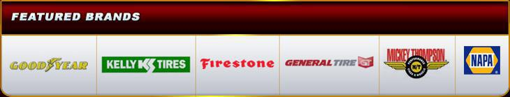 We offer products from Goodyear, Kelly, Firestone, General, and Mickey Thompson. Napa.