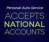 Personal Auto Service accepts national accounts.