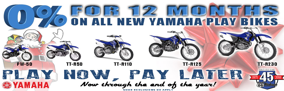 0% ON YAMAHA PLAYBIKES