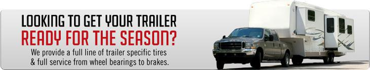 Looking to get your trailer ready for the season? We provide a full line of trailer specific tires and full service from wheel bearings to brakes.