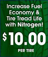Increase fuel economy and tire tread life with nitrogen! $10.00 per tire.