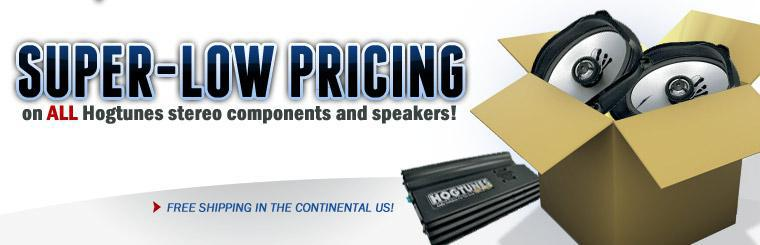Super-low pricing on all Hogtunes stereo components and speakers plus free shipping in the continental US!