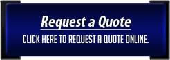 Click here to request a quote online.