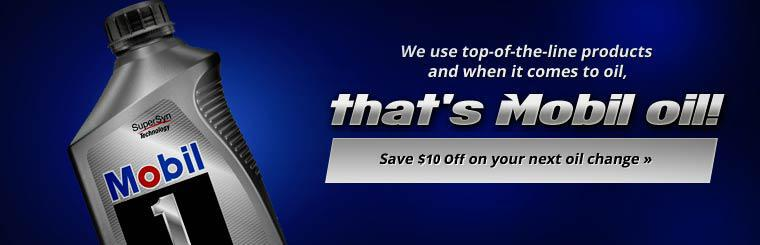 We use top-of-the-line Mobil products when it comes to oil changes! Click here to print your coupon to get $10 off your next oil change.