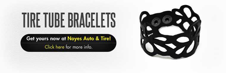 Tire Tube Bracelets: Get yours now at Noyes Auto & Tire! Click here for more info.