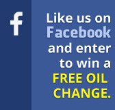 Like us on Facebook and enter to win a free oil change.