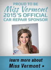 Proud to be Miss Vermont 2015's Official Car Repair Sponsor