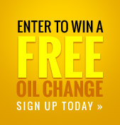 Enter to win a FREE Oil Change. Sign up today!