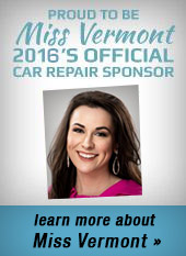 Proud to be Miss Vermont 2016's Official Car Repair Sponsor