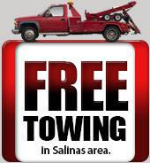 FREE towing in Salinas area.