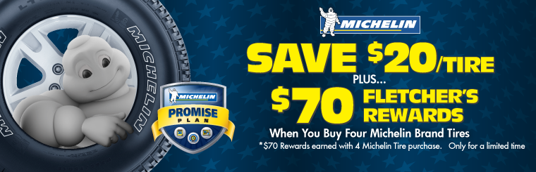 $70 Fletcher's Rewards on Michelin Tires