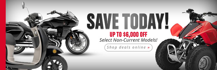 Save up to $6,000 on select non-current models!