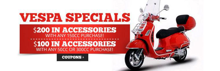Vespa Specials: Get $200 in accessories with any 150cc purchase or $100 in accessories with any 50cc or 300cc purchase!
