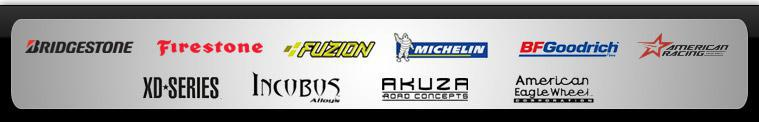 We proudly offer products from: Bridgestone, Firestone, Fuzion, Michelin®, BFGoodrich®, Goodyear, American Racing, XD Series, Incubus Alloys, Akuza Road Concepts, and American Eagle Alloys.