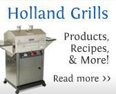 Holland Grills - Products, Recipes, & More!