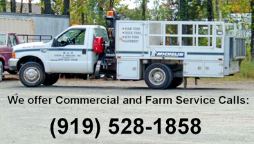 We offer commercial and farm service calls!