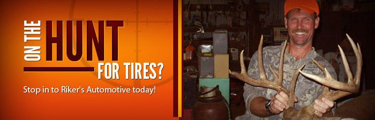 On the hunt for tires? Stop in to Riker's Automotive today! Click here to see where we are located.