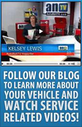 Follow our blog to learn more about your vehicle and watch service related videos!