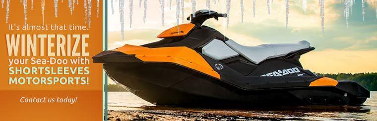 Winterize your Sea-Doo with Shortsleeves Motorsports! Contact us today for details.