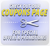 Check out our coupons page for special offers & promotions!