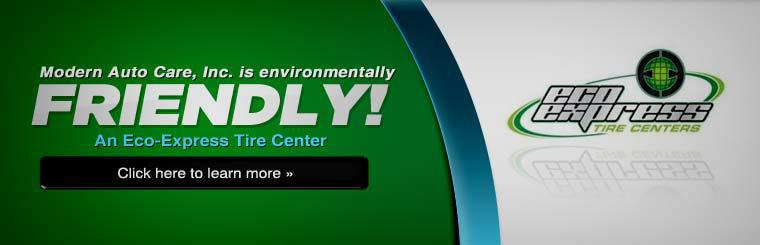 We are an Eco-Express Tire Center! Click here to learn more.