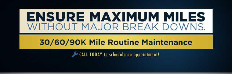 Ensure maximum miles without major break downs. Get 30/60/90K mile routine maintenance! Call today to schedule an appointment!