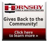 Hornsby Tire Gives Back to the Community! Click here to learn more