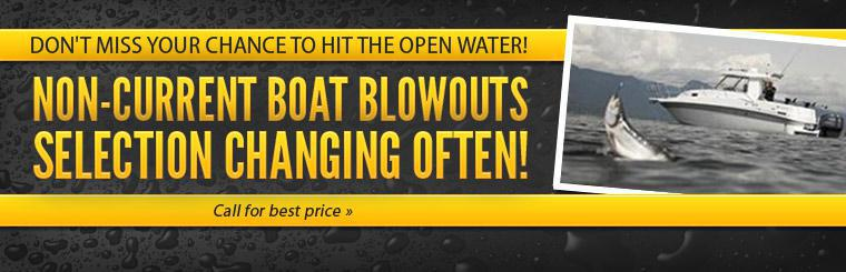 Non-Current Boat Blowouts