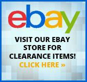 Visit our eBay store for clearance items! Click here »
