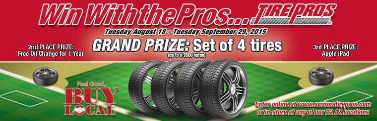 Win With The Pros Tuesday August 18 - September 29, 2015. Grand Prize Set of 4 Tires