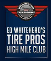 Ed Whiteheads Tire Pros High Mile Club