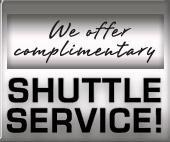 We offer complimentary shuttle service!
