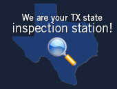 We are your TX state inspection station!