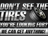 Don't see the Tires you're looking for?