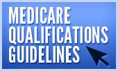 Medicare Qualifications Guidelines
