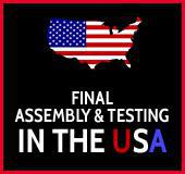 Final Assembly & Testing in the U.S.A.