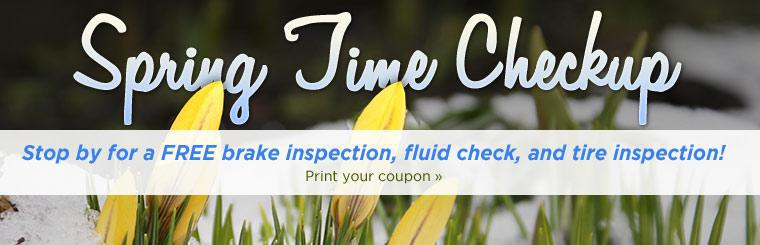 Spring Time Checkup: Stop by for a FREE brake inspection, fluid check, and tire inspection!