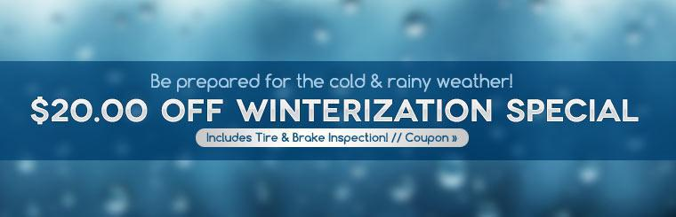 $20.00 Off Winterization Special: Click here to print the coupon.
