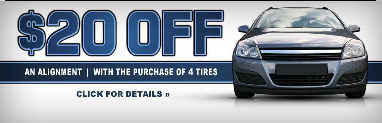 Get $20 off an alignment with the purchase of 4 tires! Click here for details.