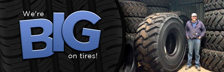 We're BIG on tires!