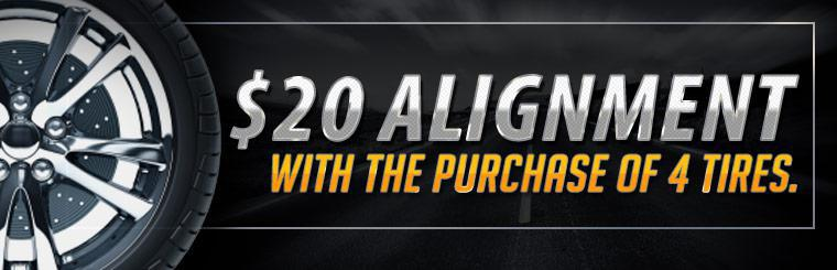 Get an alignment for just $20 with the purchase of four tires!