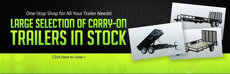 We are your one-stop shop for all your trailer needs, and we have a large selection of carry-on trailers in stock! Click here to view our selection.