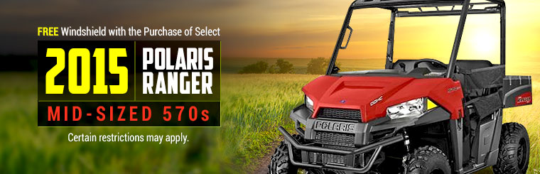 Get a free windshield with the purchase of select 2015 Polaris Ranger mid-sized 570s! Certain restrictions may apply.