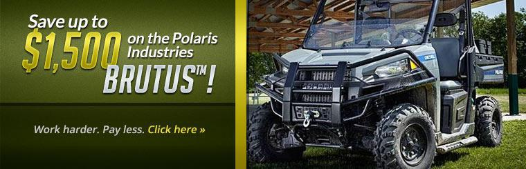 Save up to $1,500 on the Polaris BRUTUS™! Click here to view the models.