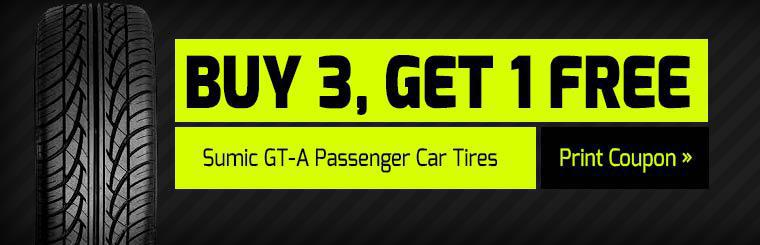 Buy 3 Sumic GT-A Passenger Car Tires, Get 1 Free: Click here to print the coupon.