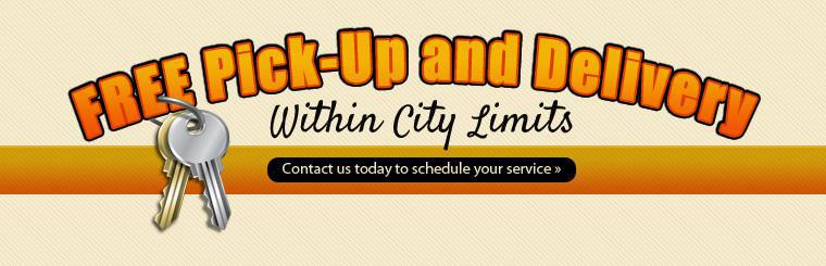 FREE Pick-Up and Delivery Within City Limits. Contact us today to schedule your service.