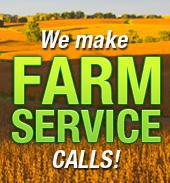 We make farm service calls!