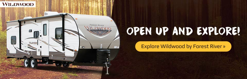 Open up and explore with Wildwood RVs by Forest River!